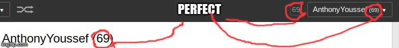 PERFECT | image tagged in funny,69 | made w/ Imgflip meme maker