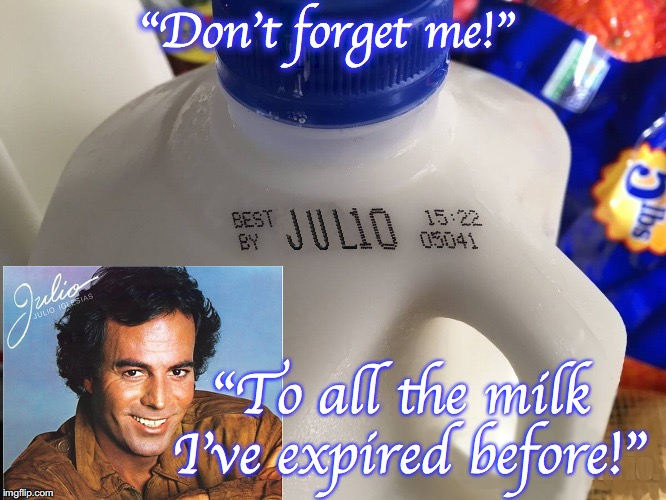 "He's made it to being on milk jugs! | ""Don't forget me!"" ""To all the milk I've expired before!"" 