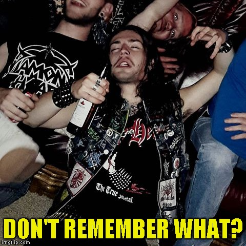 DON'T REMEMBER WHAT? | made w/ Imgflip meme maker