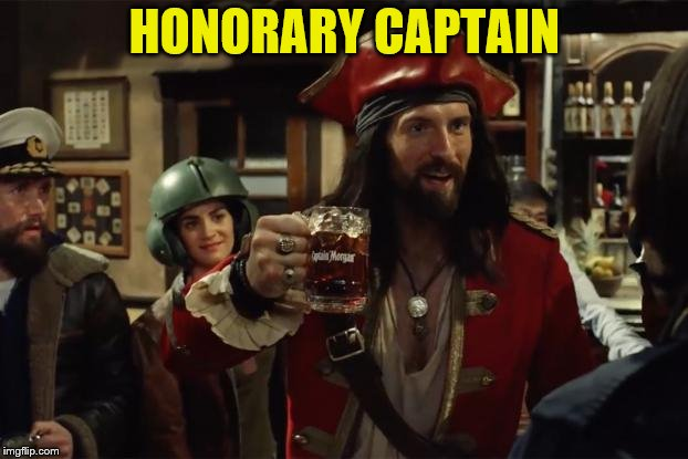 HONORARY CAPTAIN | made w/ Imgflip meme maker