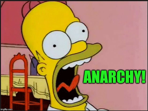 ANARCHY! | made w/ Imgflip meme maker