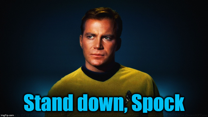 Stand down, Spock | made w/ Imgflip meme maker
