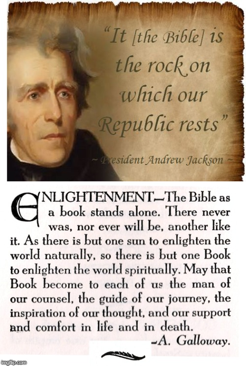 Read The Book... Don't wait for the movie... | image tagged in andrew jackson,bible,rock of republic,galloway,enlightenment | made w/ Imgflip meme maker