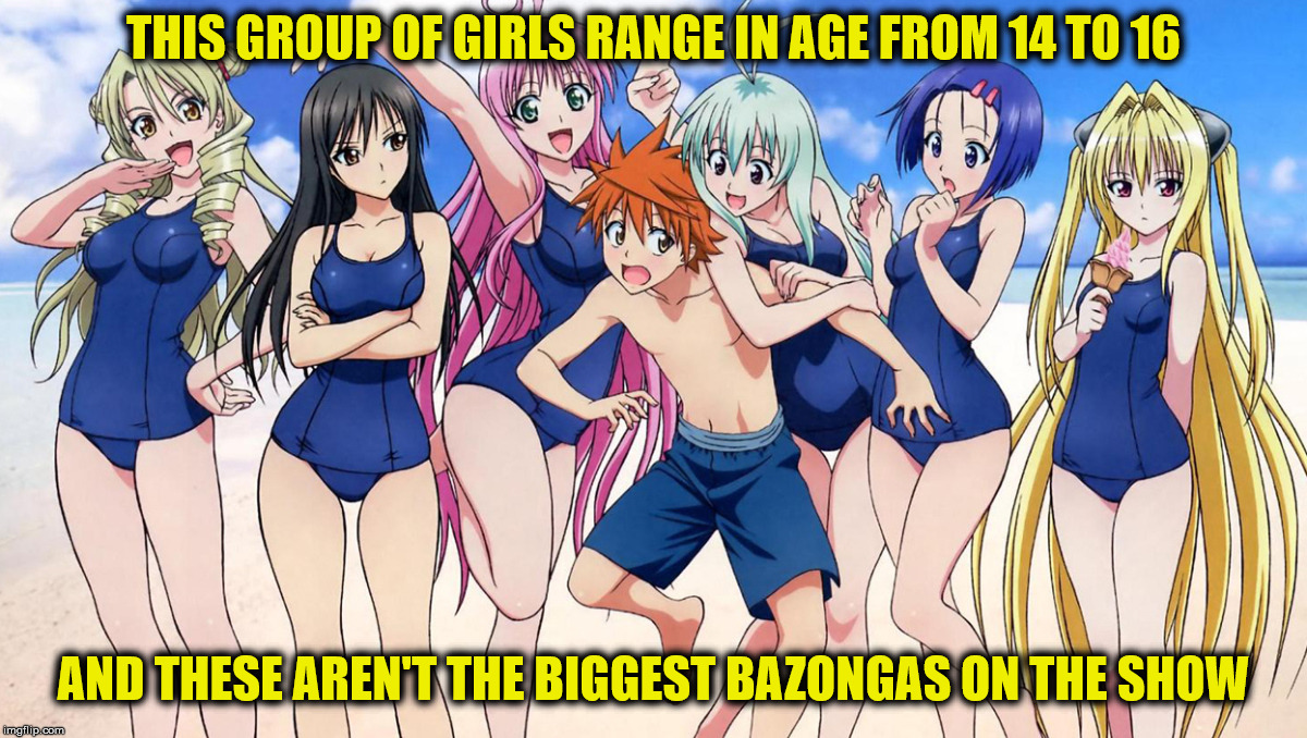 THIS GROUP OF GIRLS RANGE IN AGE FROM 14 TO 16 AND THESE AREN'T THE BIGGEST BAZONGAS ON THE SHOW | made w/ Imgflip meme maker
