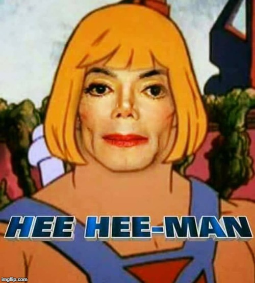 image tagged in he man,mj,michael jackson | made w/ Imgflip meme maker