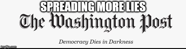 Washington Compost | SPREADING MORE LIES | image tagged in compost,lies | made w/ Imgflip meme maker
