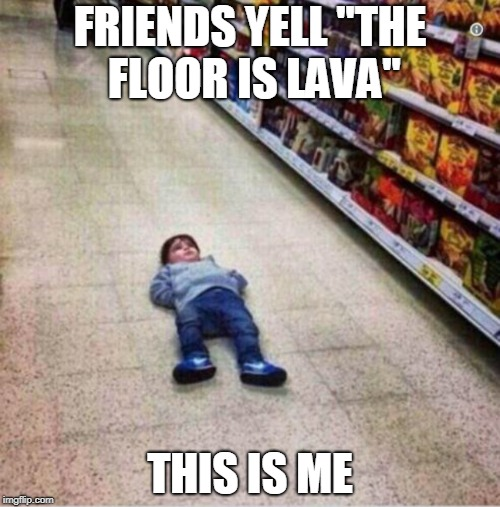 "Floor is Lava | FRIENDS YELL ""THE FLOOR IS LAVA"" THIS IS ME 
