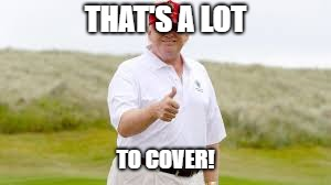 THAT'S A LOT TO COVER! | made w/ Imgflip meme maker