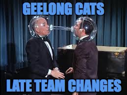 Cone of Silence - Geelong Late Team Changes |  GEELONG CATS; LATE TEAM CHANGES | image tagged in get smart - cone of silence,geelong cats,afl | made w/ Imgflip meme maker