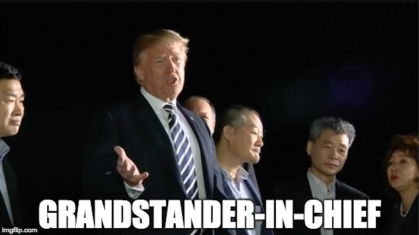 GRANDSTANDER-IN-CHIEF | image tagged in trump the grandstander | made w/ Imgflip meme maker