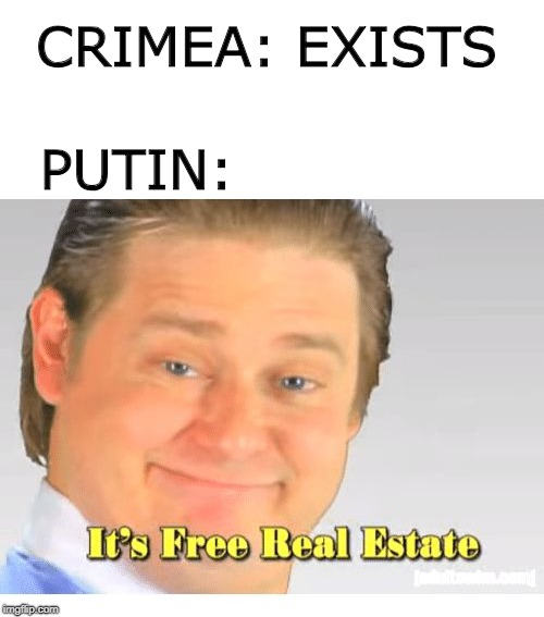 PUTIN:; CRIMEA: EXISTS | image tagged in memes,funny,russia,putin | made w/ Imgflip meme maker