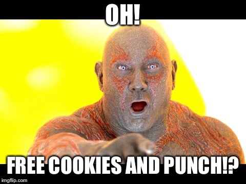 OH! FREE COOKIES AND PUNCH!? | made w/ Imgflip meme maker