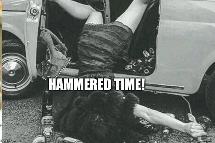 HAMMERED TIME! | made w/ Imgflip meme maker