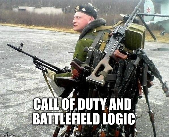 CALL OF DUTY AND BATTLEFIELD LOGIC | image tagged in meanwhile in russia | made w/ Imgflip meme maker