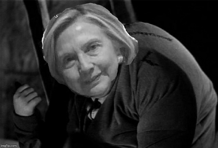 Quasimodo  | image tagged in hillary clinton,hillary,clinton,i'm with her | made w/ Imgflip meme maker