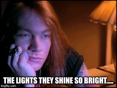 THE LIGHTS THEY SHINE SO BRIGHT..... | made w/ Imgflip meme maker