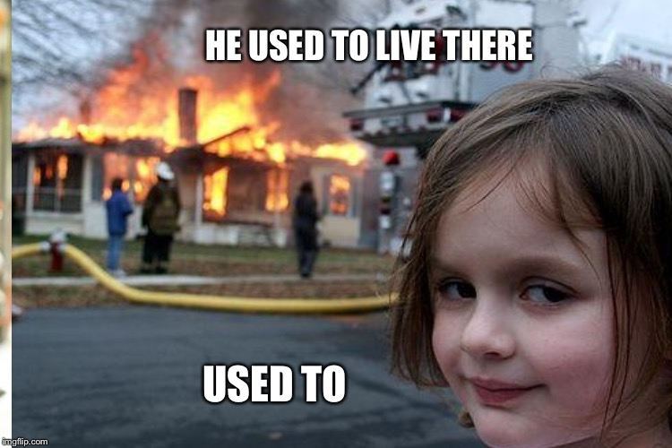 HE USED TO LIVE THERE USED TO | made w/ Imgflip meme maker