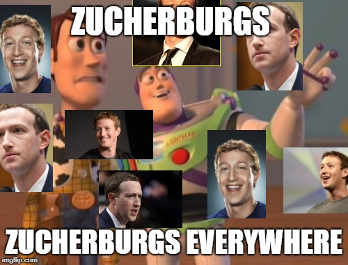 X, X Everywhere Meme | ZUCHERBURGS ZUCHERBURGS EVERYWHERE | image tagged in memes,x,x everywhere,x x everywhere | made w/ Imgflip meme maker