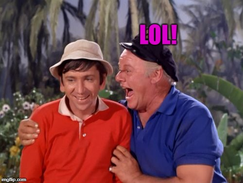 gilligan | LOL! | image tagged in gilligan | made w/ Imgflip meme maker