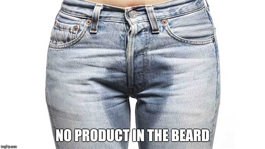 NO PRODUCT IN THE BEARD | made w/ Imgflip meme maker