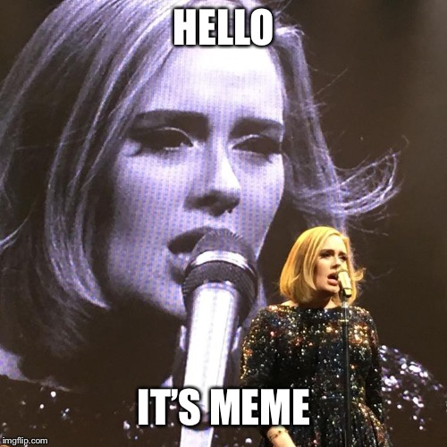 HELLO IT'S MEME | made w/ Imgflip meme maker