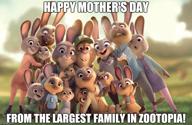 A Mother to a LOT of Children  | HAPPY MOTHER'S DAY FROM THE LARGEST FAMILY IN ZOOTOPIA! | image tagged in judy hopps' family,zootopia,judy hopps,mothers day,funny,memes | made w/ Imgflip meme maker