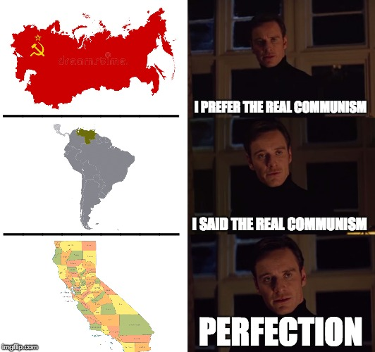 The Real Communism | I PREFER THE REAL COMMUNISM I SAID THE REAL COMMUNISM PERFECTION _________ _________ | image tagged in memes,perfection | made w/ Imgflip meme maker