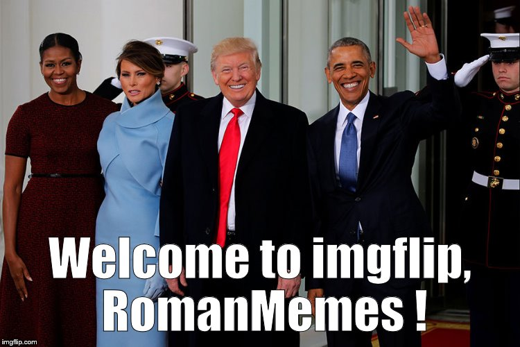 POTUS and POTUS-Elect | Welcome to imgflip, RomanMemes ! | image tagged in potus and potus-elect | made w/ Imgflip meme maker