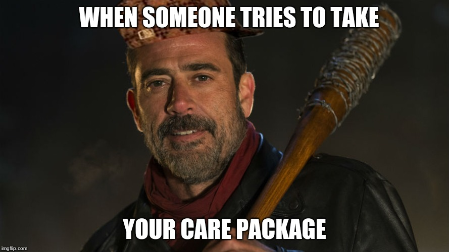 Walking Dead Negan | WHEN SOMEONE TRIES TO TAKE YOUR CARE PACKAGE | image tagged in walking dead negan,scumbag | made w/ Imgflip meme maker
