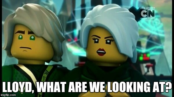 LLOYD, WHAT ARE WE LOOKING AT? | image tagged in ninjago harumi and lloyd looking | made w/ Imgflip meme maker