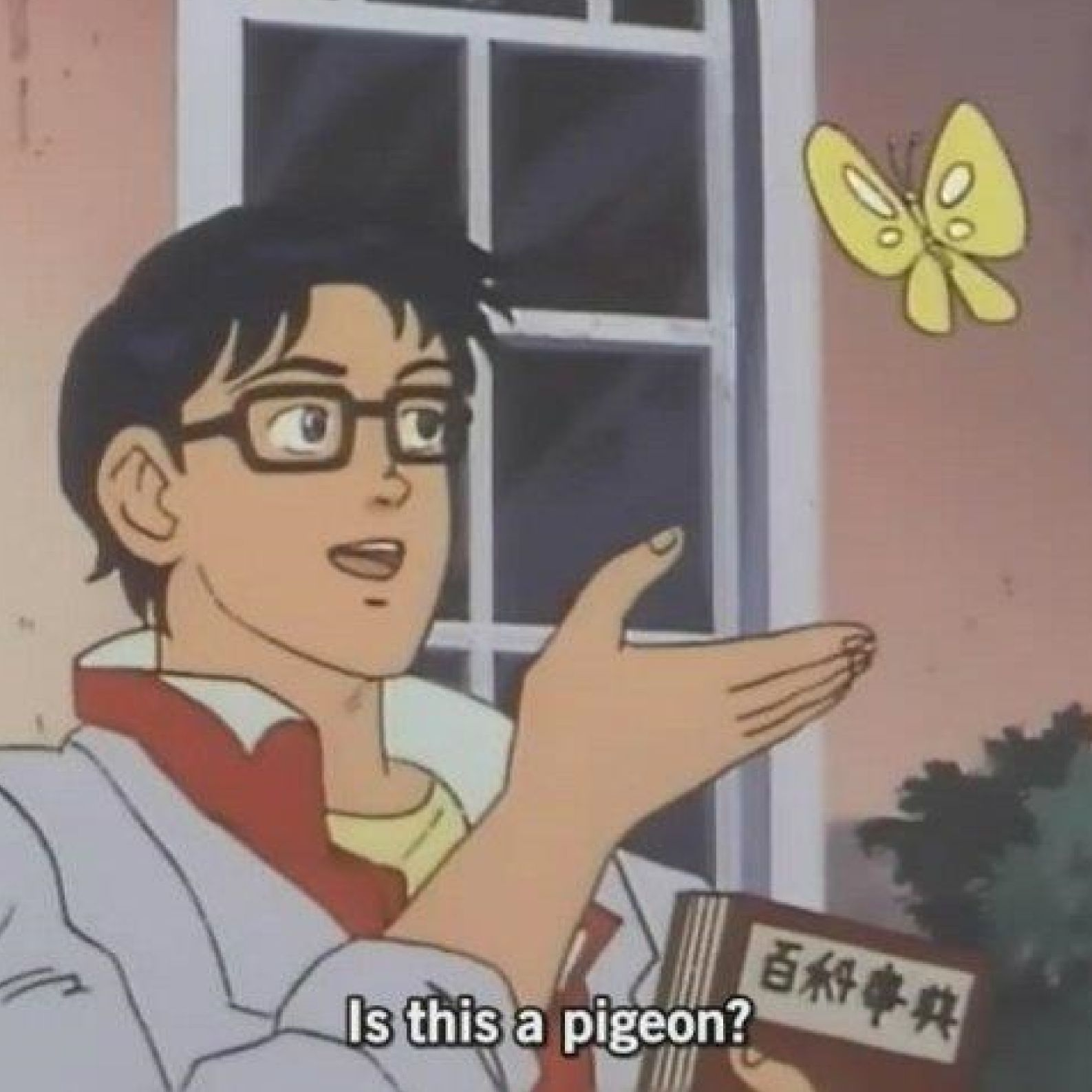 Is this a pigeon? with text Meme Template Thumbnail