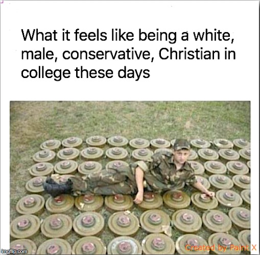 Watch Your Step | . | image tagged in college conservative,white people,christian | made w/ Imgflip meme maker