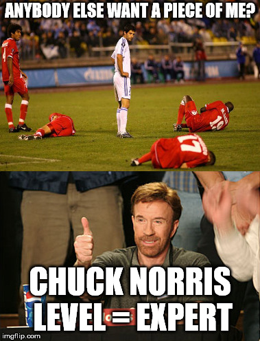 The man has some moves. | ANYBODY ELSE WANT A PIECE OF ME? CHUCK NORRIS LEVEL = EXPERT | image tagged in memes,soccer players down,chuck norris | made w/ Imgflip meme maker