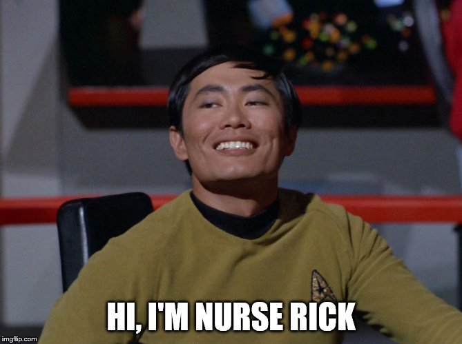 HI, I'M NURSE RICK | made w/ Imgflip meme maker