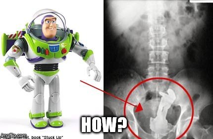 HOW? | image tagged in buzz lightyear,x ray | made w/ Imgflip meme maker