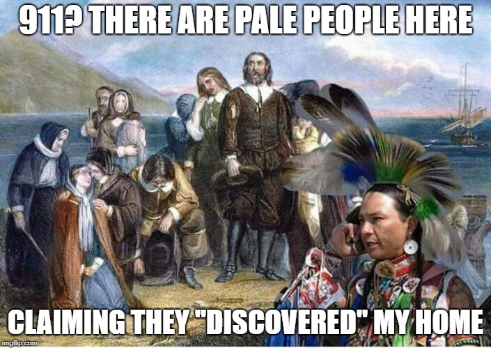 "911? | 911? THERE ARE PALE PEOPLE HERE CLAIMING THEY ""DISCOVERED"" MY HOME 