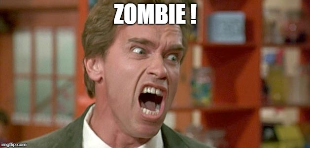 arnold | ZOMBIE ! | image tagged in arnold | made w/ Imgflip meme maker