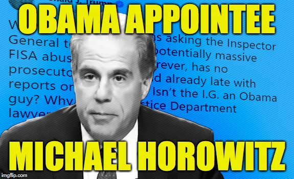 DOJ IG Michael Horowitz Obama Appointee Meme - Corrupt | OBAMA APPOINTEE MICHAEL HOROWITZ | image tagged in corrupt,doj,michael horowitz,inspector general,robert mueller,fbi | made w/ Imgflip meme maker