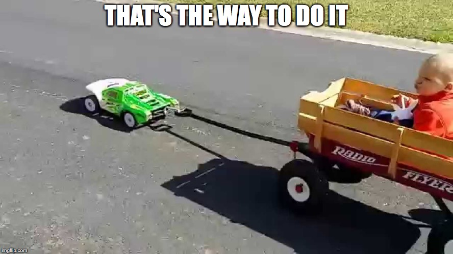 THAT'S THE WAY TO DO IT | made w/ Imgflip meme maker