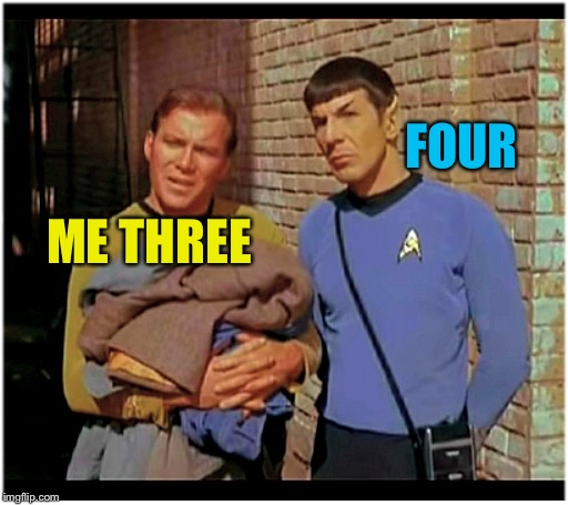 The crew - Bones said he'd hit it, then Scotty said me too. Well... | ME THREE FOUR | image tagged in cool bullshit kirk n spock,waiting for the green lady train,star trek n wreck yourself wars | made w/ Imgflip meme maker