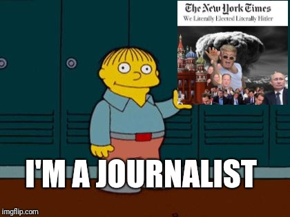 ralph wiggum | I'M A JOURNALIST | image tagged in ralph wiggum,memes | made w/ Imgflip meme maker