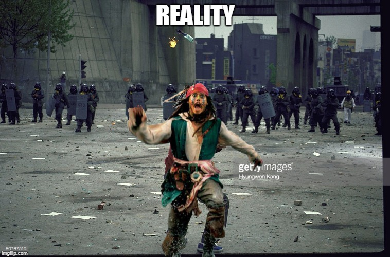 modern sparrow | REALITY | image tagged in jack sparrow,riot popo | made w/ Imgflip meme maker