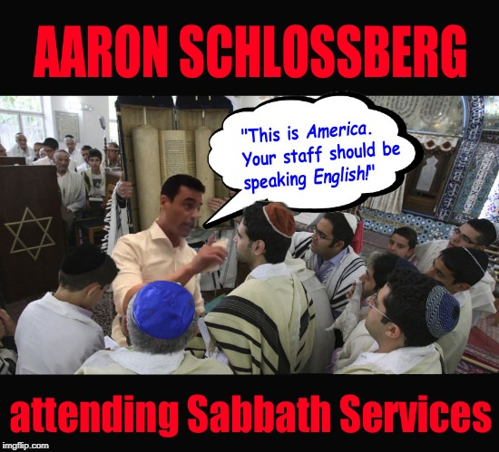aaron | image tagged in aaron,manhattan,attorney,schlossberg | made w/ Imgflip meme maker