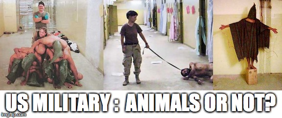 DE-HUMANIZATION | US MILITARY :  ANIMALS OR NOT? | image tagged in donald trump | made w/ Imgflip meme maker