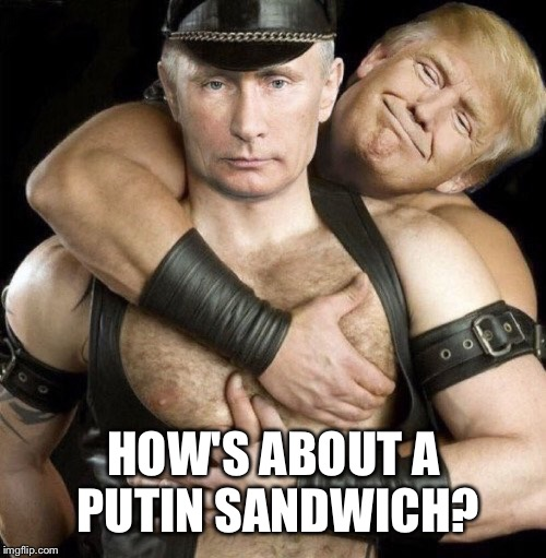 HOW'S ABOUT A PUTIN SANDWICH? | made w/ Imgflip meme maker