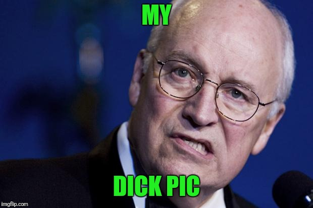 MY DICK PIC | made w/ Imgflip meme maker