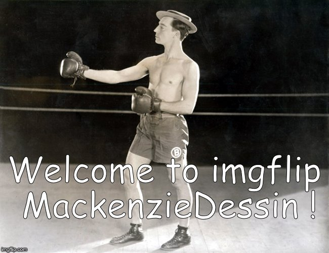 Clown Prince, Buster | Welcome to imgflip MackenzieDessin ! | image tagged in clown prince,buster | made w/ Imgflip meme maker