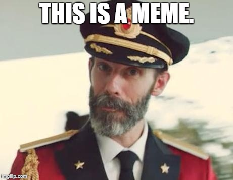 because captain obvious is obvious | THIS IS A MEME. | image tagged in captain obvious,memes | made w/ Imgflip meme maker