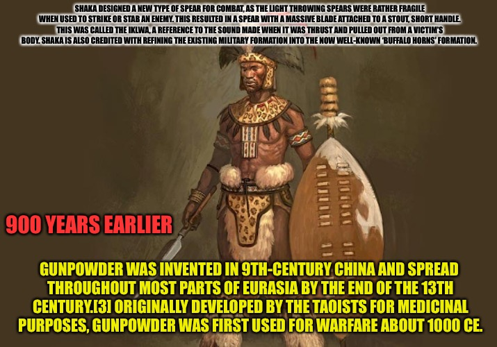 Cuckazulu  | SHAKA DESIGNED A NEW TYPE OF SPEAR FOR COMBAT, AS THE LIGHT THROWING SPEARS WERE RATHER FRAGILE WHEN USED TO STRIKE OR STAB AN ENEMY. THIS R | image tagged in cucks,cuck,guns,weapons,assault weapons,rifle | made w/ Imgflip meme maker