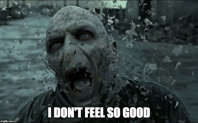 good times | I DON'T FEEL SO GOOD | image tagged in memes,harry potter,voldemort,avengers infinity war,spiderman | made w/ Imgflip meme maker